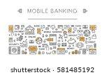 line banner mobile banking. web ... | Shutterstock .eps vector #581485192