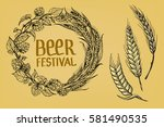 a wreath of ears of wheat and... | Shutterstock .eps vector #581490535