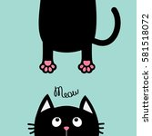 black cat looking up. funny... | Shutterstock .eps vector #581518072