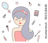 cute cartoon girl and make up... | Shutterstock .eps vector #581518648