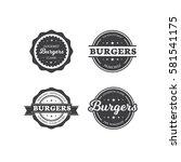 set of burger labels | Shutterstock .eps vector #581541175