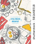 english breakfast top view...   Shutterstock .eps vector #581648518