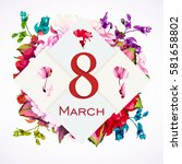 greeting card 8 march with... | Shutterstock .eps vector #581658802