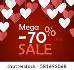 valentines day sale background. ...   Shutterstock .eps vector #581693068