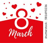 march 8   Shutterstock .eps vector #581693236