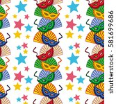 seamless pattern with carnival... | Shutterstock .eps vector #581699686