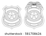 police law enforcement badge or ... | Shutterstock . vector #581708626