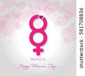womens day vector illustration | Shutterstock .eps vector #581708836