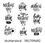 happy mother's day design... | Shutterstock .eps vector #581709682