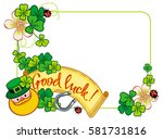funny frame with shamrock ... | Shutterstock . vector #581731816