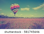 vintage of hot color air... | Shutterstock . vector #581745646