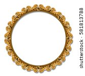 round frame gold color with... | Shutterstock .eps vector #581813788