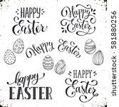 hand written easter phrases.... | Shutterstock . vector #581880256