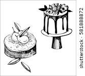 hand drawn cakes. vector... | Shutterstock .eps vector #581888872