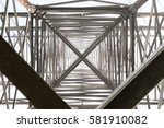 metal construction of high... | Shutterstock . vector #581910082