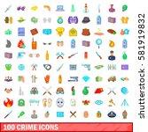 100 crime icons set in cartoon... | Shutterstock .eps vector #581919832