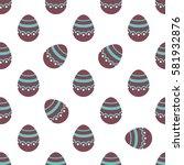 seamless easter pattern.... | Shutterstock .eps vector #581932876