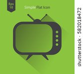 old tv flat icon. simple symbol ... | Shutterstock .eps vector #582018472