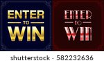 set of enter to win sweepstakes ... | Shutterstock .eps vector #582232636