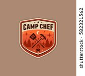 camp chef cooking badge graphic ... | Shutterstock .eps vector #582321562