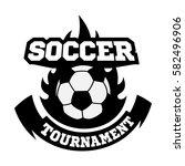 soccer or football logo  emblem ... | Shutterstock .eps vector #582496906