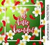 summer or spring background... | Shutterstock .eps vector #582507856