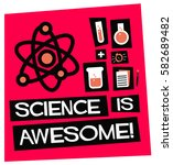 science is awesome   flat style ... | Shutterstock .eps vector #582689482