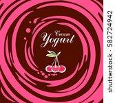 cream yogurt. chocolate swirl... | Shutterstock . vector #582724942