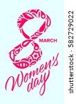 women's day  march eight ... | Shutterstock .eps vector #582729022