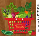 healthy vegetables and... | Shutterstock .eps vector #582754966