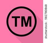 trade mark sign. black icon... | Shutterstock .eps vector #582780868