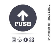 push action sign icon. press... | Shutterstock .eps vector #582812812