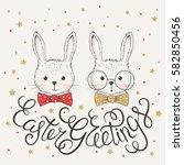 easter greetings illustration... | Shutterstock .eps vector #582850456