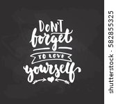 Don't Forget To Love Yourself ...