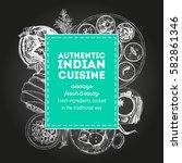 indian cuisine vector... | Shutterstock .eps vector #582861346