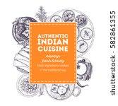indian cuisine vector... | Shutterstock .eps vector #582861355