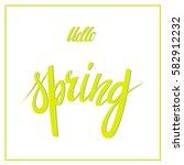 hello spring lettering design.... | Shutterstock .eps vector #582912232