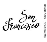 san francisco hand drawn... | Shutterstock .eps vector #582918508