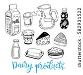 hand drawn vector sketch dairy... | Shutterstock .eps vector #582931522