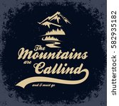 the mountains are calling and i ...   Shutterstock .eps vector #582935182