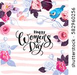 happy women's day. handwritten... | Shutterstock .eps vector #582960256