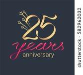 25 years anniversary vector... | Shutterstock .eps vector #582962032