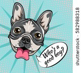 portrait of french bulldog. who ... | Shutterstock .eps vector #582988318