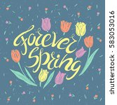 forever spring. motivational... | Shutterstock .eps vector #583053016