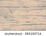 wood overlay grunge texture.... | Shutterstock .eps vector #583100716