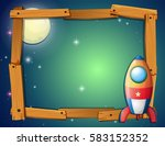 frame template with rocket and... | Shutterstock .eps vector #583152352