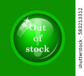 out of stock icon. internet...   Shutterstock . vector #583213312