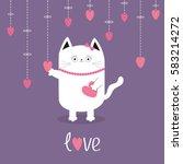 happy valentines day. white cat ... | Shutterstock .eps vector #583214272