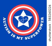 autism is my superpower. world... | Shutterstock .eps vector #583260226
