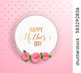 happy mother's day layout... | Shutterstock .eps vector #583292836